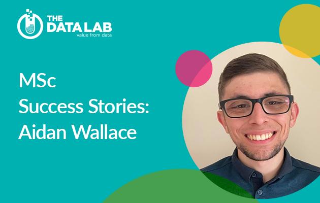 MSc success stories: Aidan Wallace